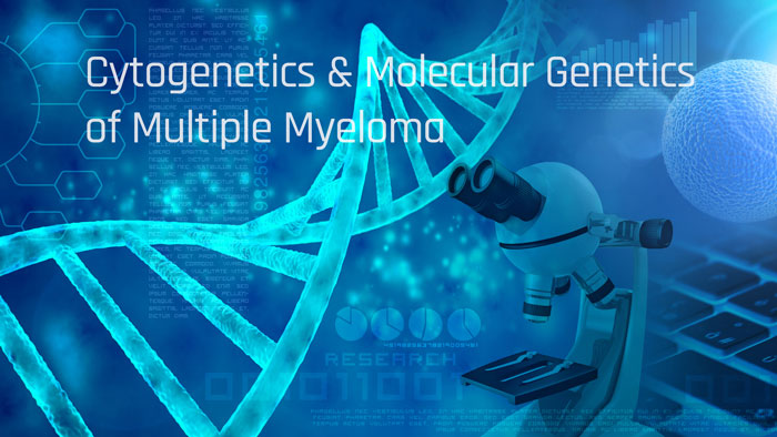 Can you recommend any reading on the cytogenetics & molecular genetics of multiple myeloma?