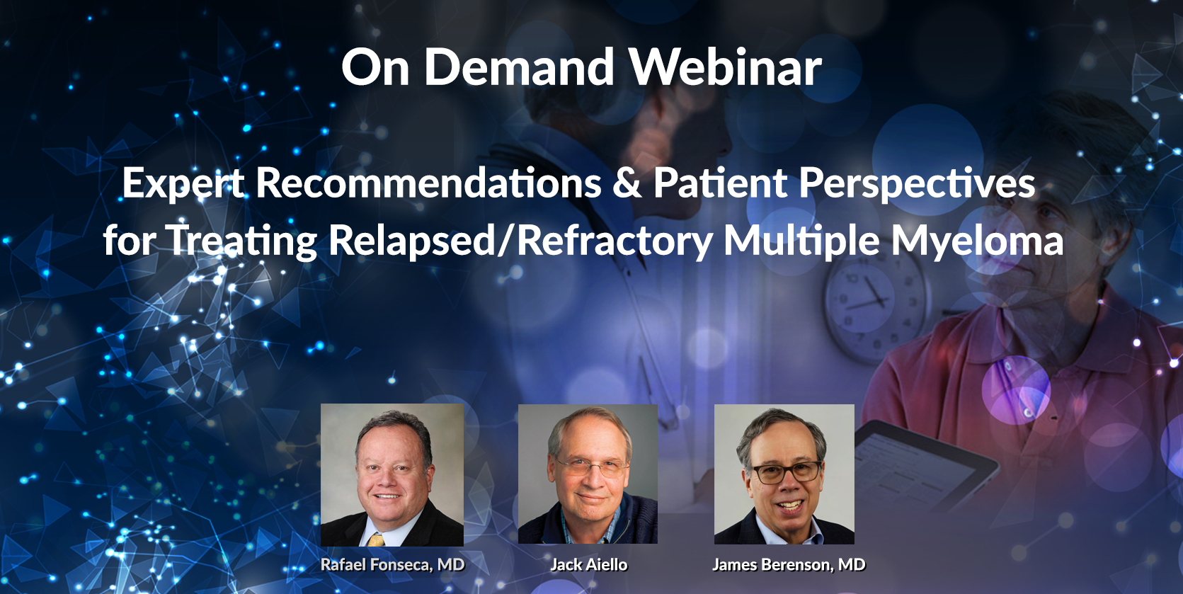 Expert Recommendations & Patient Perspectives for Treating Relapsed/Refractory Multiple Myeloma